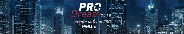Pro Dream 2016 sur PMU